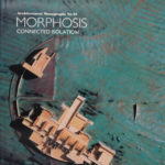 Morphosis: Connected Isolation(Architectural Monographs No. 23)